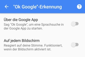 Ok Google lässt sich nicht deaktivieren